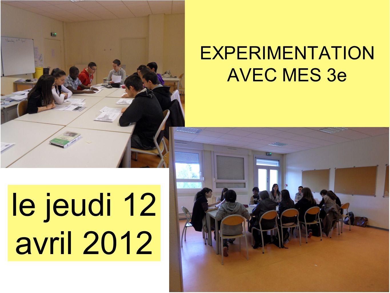 EXPERIMENTATION AVEC MES 3e le jeudi 12 avril 2012