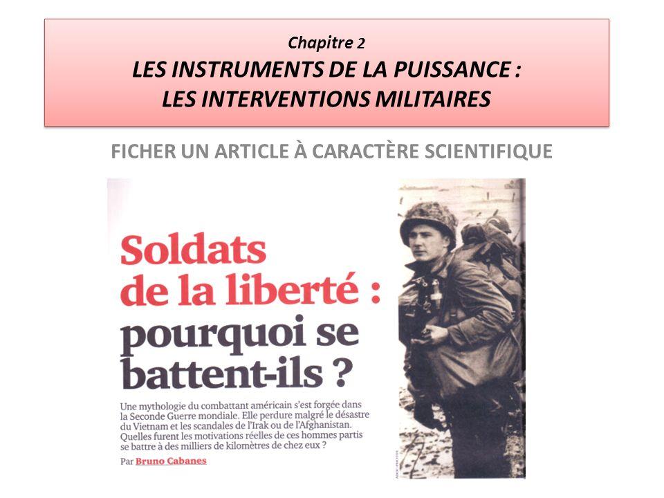 Chapitre 2 LES INSTRUMENTS DE LA PUISSANCE : LES INTERVENTIONS MILITAIRES FICHER UN ARTICLE À CARACTÈRE SCIENTIFIQUE