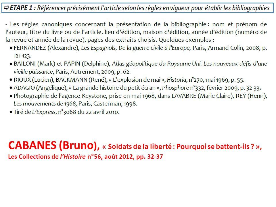 CABANES (Bruno ), « Soldats de la liberté : Pourquoi se battent-ils ? », Les Collections de lHistoire n°56, août 2012, pp. 32-37
