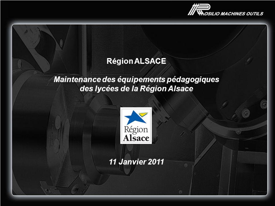 Région ALSACE Maintenance des équipements pédagogiques des lycées de la Région Alsace 11 Janvier 2011