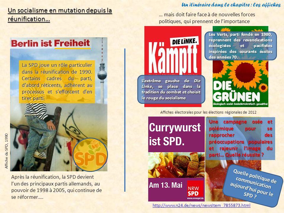http://www.n24.de/news/newsitem_7855873.html Un itinéraire dans le chapitre : les affiches La SPD joue un rôle particulier dans la réunification de 19
