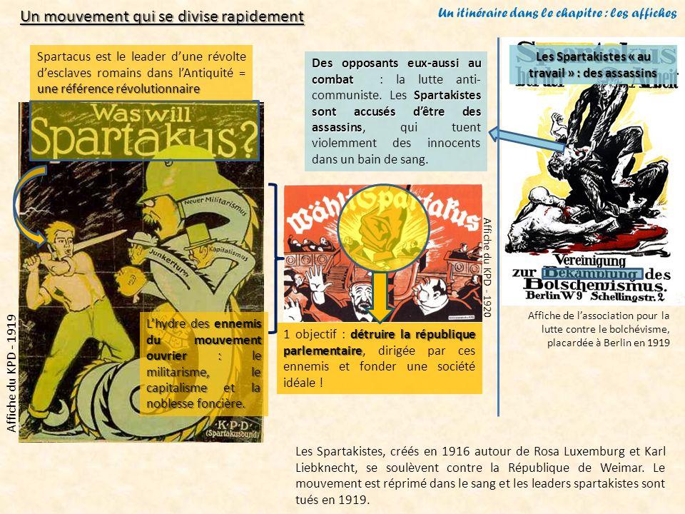 Un itinéraire dans le chapitre : les affiches Affiche du KPD - 1919Les Spartakistes, créés en 1916 autour de Rosa Luxemburg et Karl Liebknecht, se sou