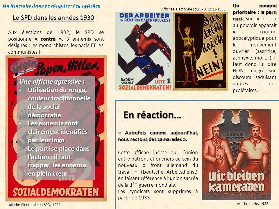 Un itinéraire dans le chapitre : les affiches Affiche électorale du SPD, 1932 « contre ». Aux élections de 1932, le SPD se positionne « contre ». 3 en