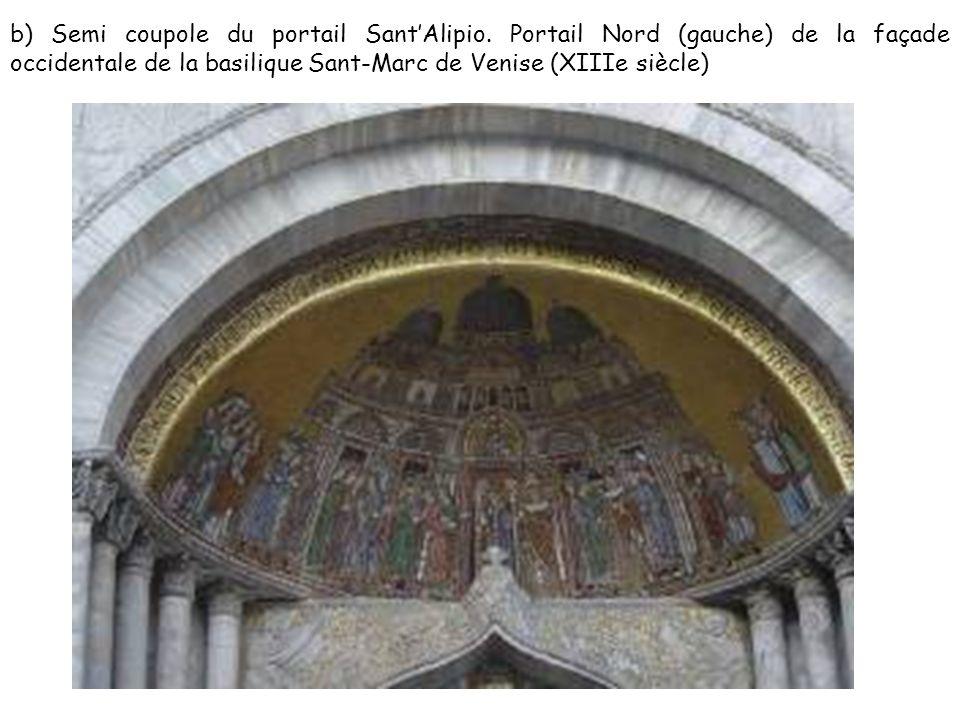 b) Semi coupole du portail SantAlipio.