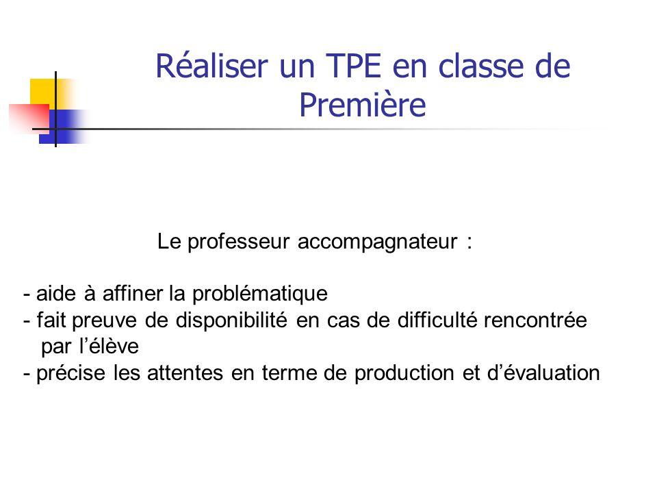 Réaliser un TPE en classe de Première Le TPE est - un travail en groupe (taille du groupe ?, 4 maxi) - qui sappuie sur une recherche documentaire (pla