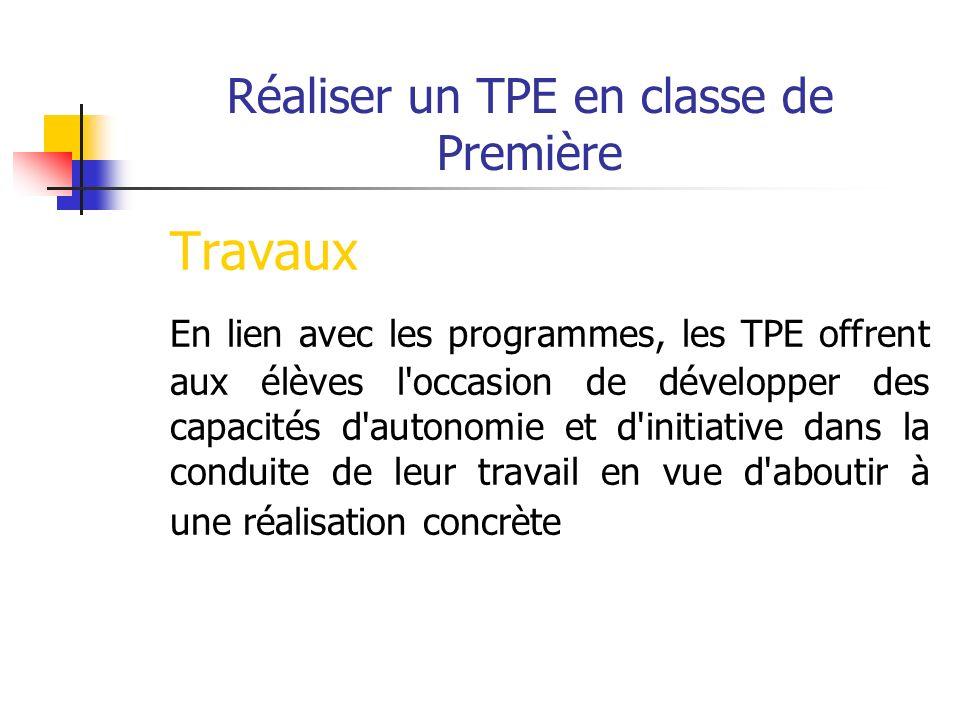 Réaliser un TPE en classe de Première Le TPE est - un travail en groupe (taille du groupe ?, 4 maxi) - qui sappuie sur une recherche documentaire (place du CDI et du professeur de documentation)