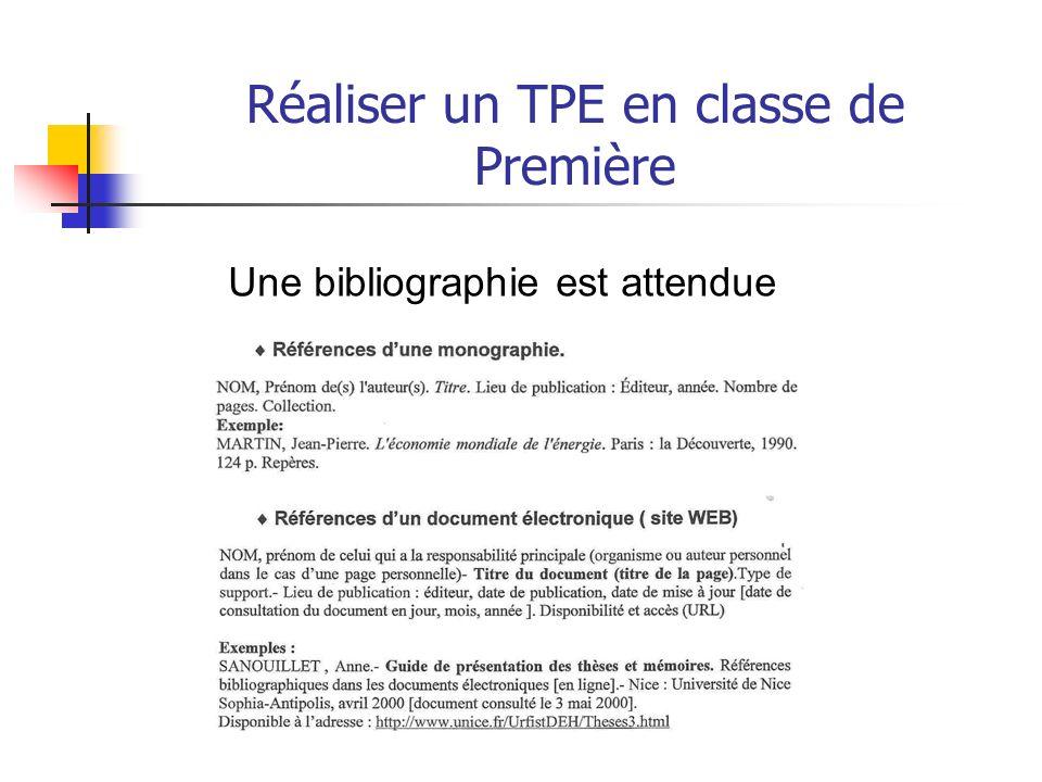 Réaliser un TPE en classe de Première Ne doit pas être : - une juxtaposition de documents - du recopiage, un exposé, un catalogue, une dissertation -