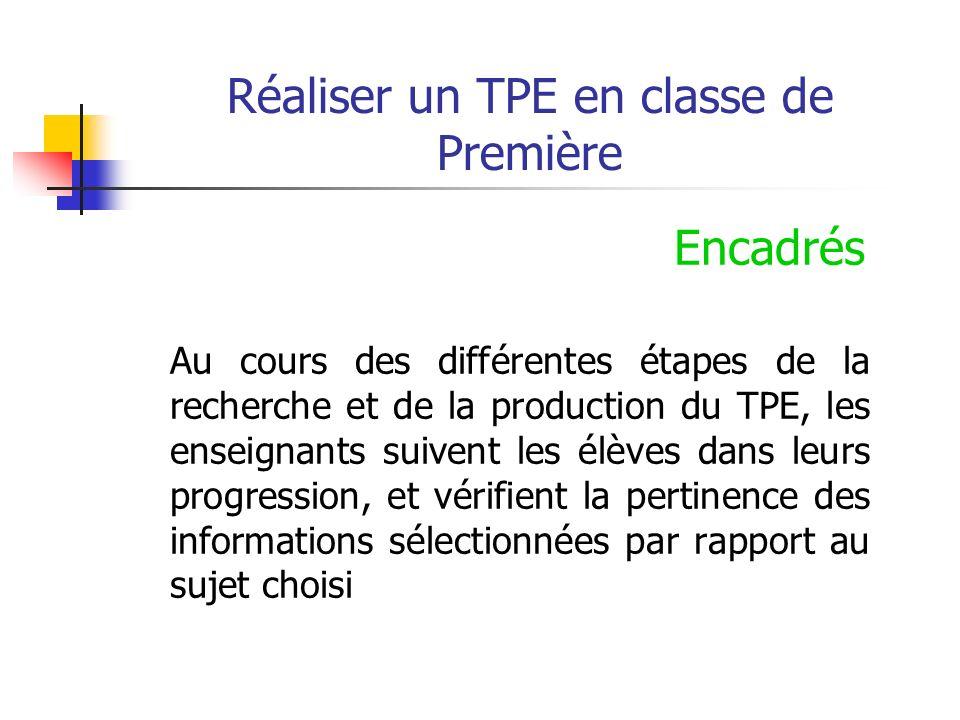 Réaliser un TPE en classe de Première La synthèse personnelle du TPE - a le statut dune copie dexamen -est conservée au service du bac.