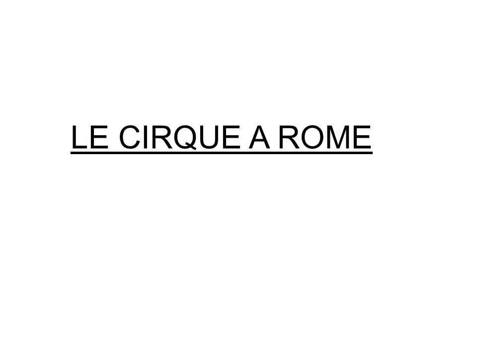 LE CIRQUE A ROME