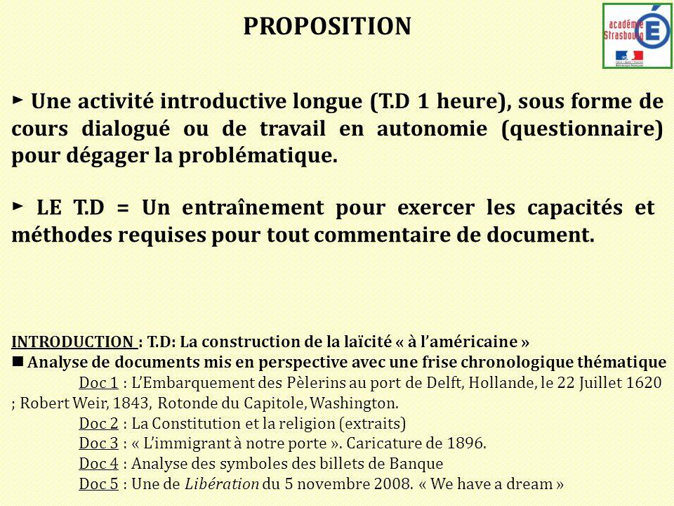 PROPOSITION Une activité introductive longue (T.D 1 heure), sous forme de cours dialogué ou de travail en autonomie (questionnaire) pour dégager la pr