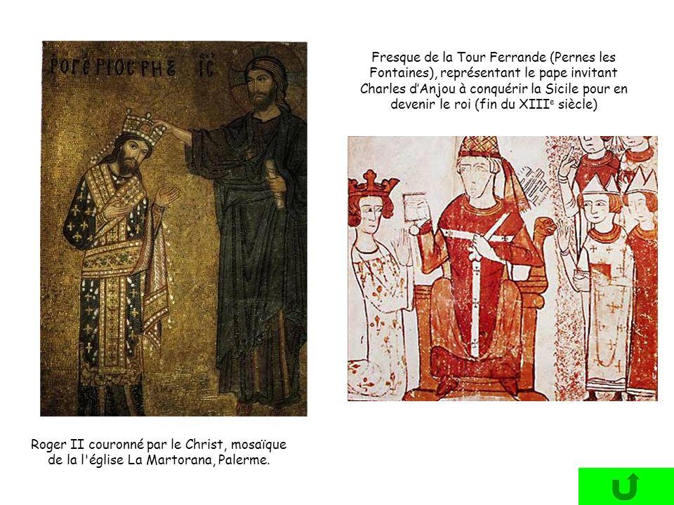 Roger II couronné par le Christ, mosaïque de la l'église La Martorana, Palerme. Fresque de la Tour Ferrande (Pernes les Fontaines), représentant le pa