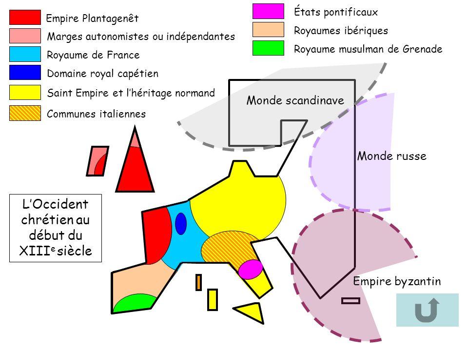 Monde russe Empire byzantin Monde scandinave Empire Plantagenêt Marges autonomistes ou indépendantes Royaume de France Domaine royal capétien Saint Em