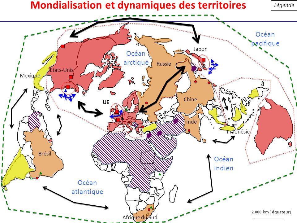 Mondialisation et dynamiques des territoires Légende Océan atlantique Océan indien Océan pacifique Océan arctique Etats-Unis Mexique Brésil Japon Chin