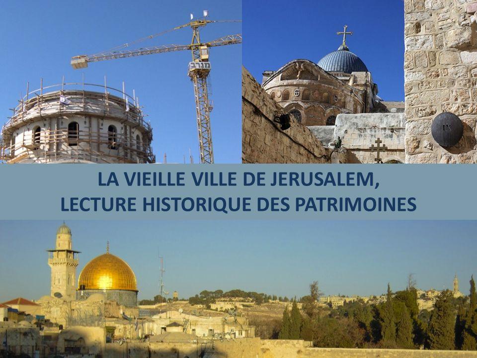 Quels rapports les populations, les sociétés entretiennent-elles au patrimoine que constitue la Vieille ville de Jérusalem ?