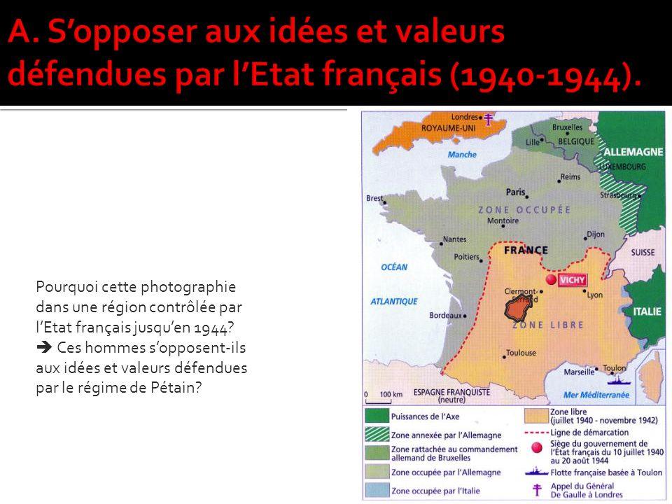 Pourquoi cette photographie dans une région contrôlée par lEtat français jusquen 1944.