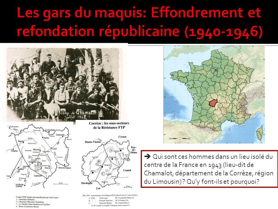 Qui sont ces hommes dans un lieu isolé du centre de la France en 1943 (lieu-dit de Chamalot, département de la Corrèze, région du Limousin) .