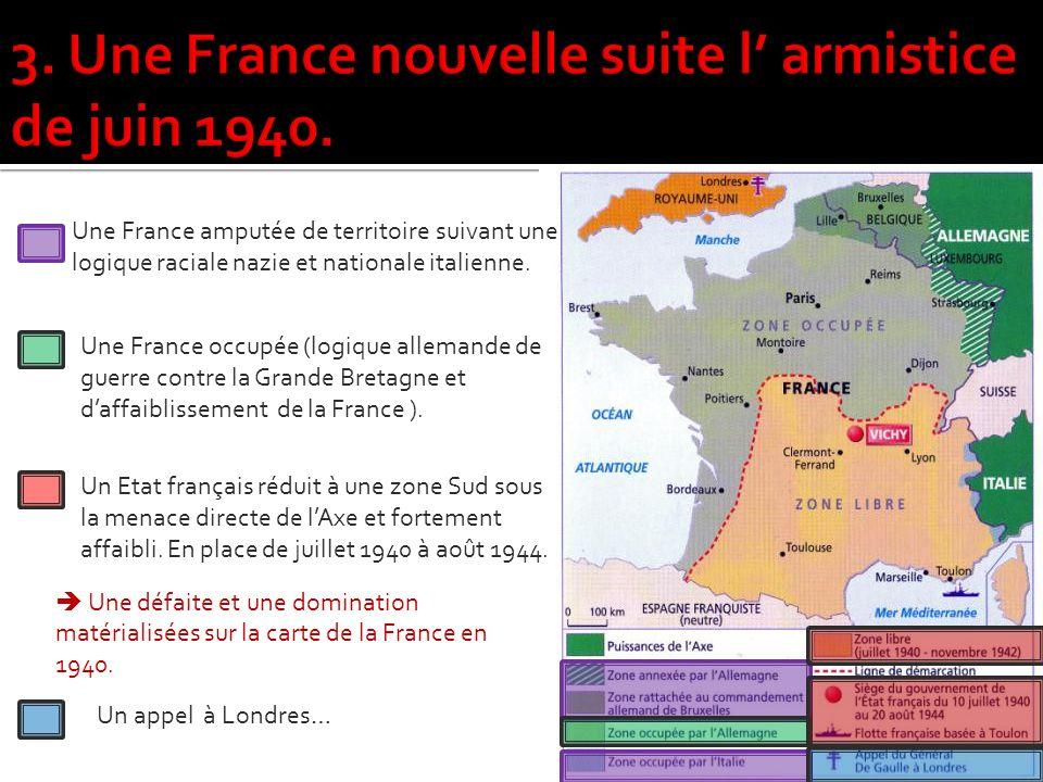 Une France amputée de territoire suivant une logique raciale nazie et nationale italienne.