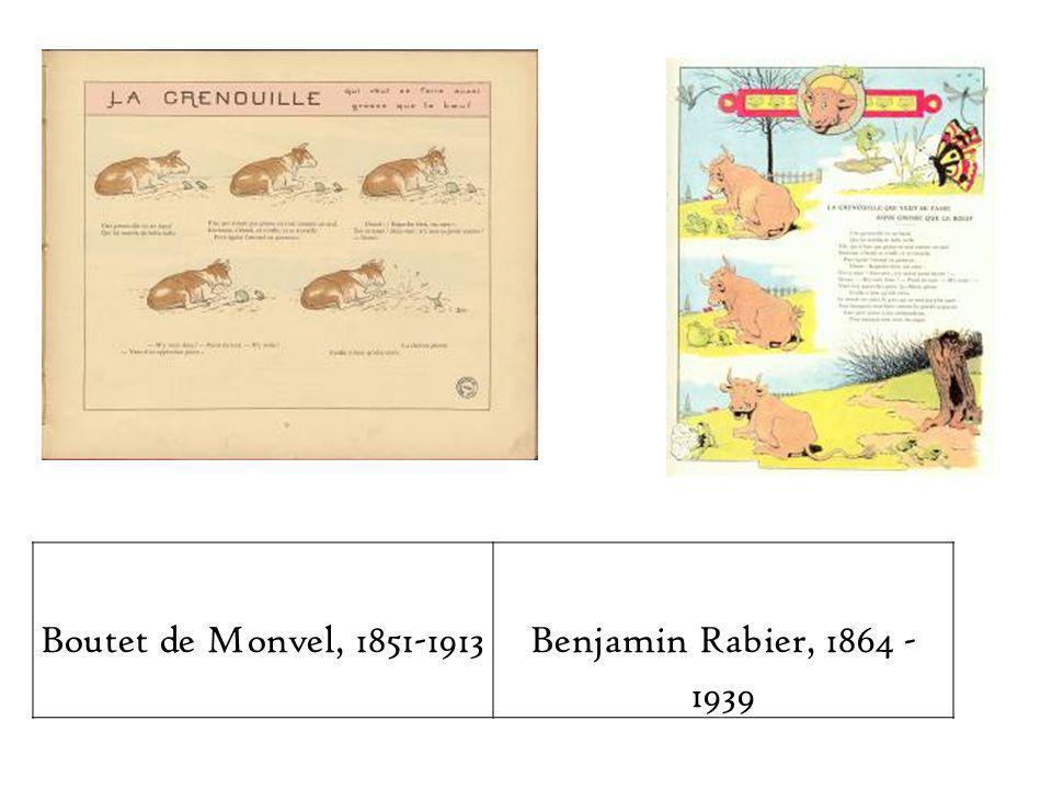 Boutet de Monvel, 1851-1913Benjamin Rabier, 1864 - 1939