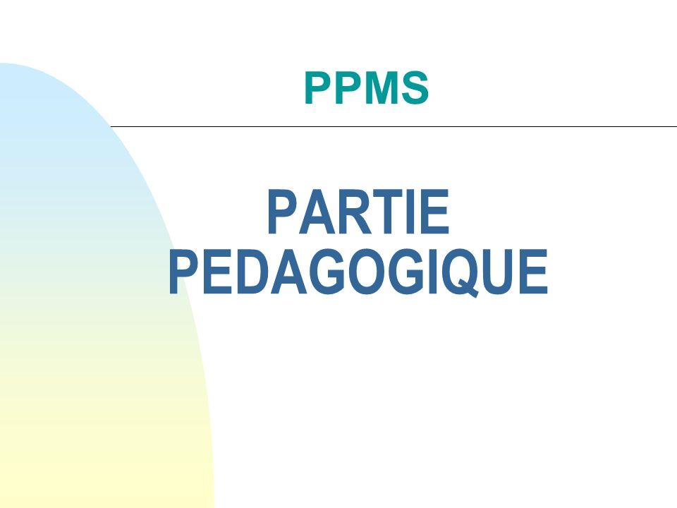 PARTIE PEDAGOGIQUE PPMS