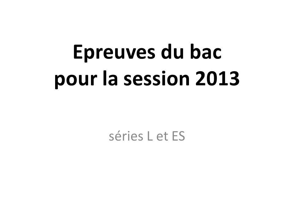 Epreuves du bac pour la session 2013 séries L et ES