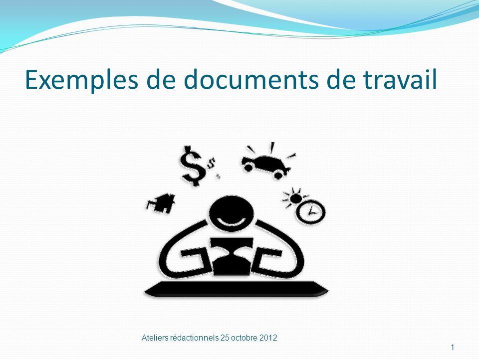 Exemples de documents de travail Ateliers rédactionnels 25 octobre 2012 1