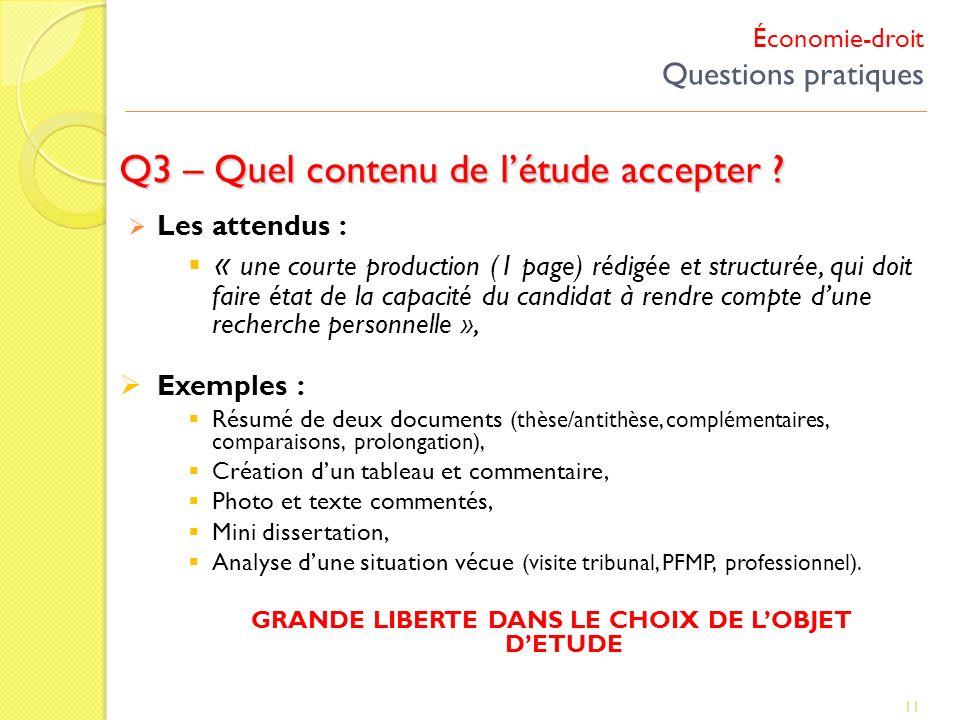 Économie-droit Questions pratiques Q3 – Quel contenu de létude accepter ? 11 Les attendus : « une courte production (1 page) rédigée et structurée, qu