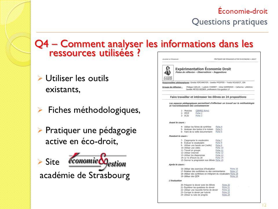 Économie-droit Questions pratiques Q4 – Comment analyser les informations dans les ressources utilisées ? 12 Utiliser les outils existants, Fiches mét