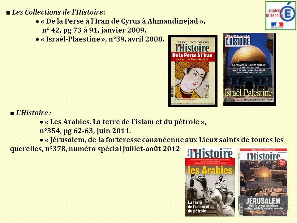 Les Collections de lHistoire: « De la Perse à lIran de Cyrus à Ahmandinejad », n° 42, pg 73 à 91, janvier 2009.