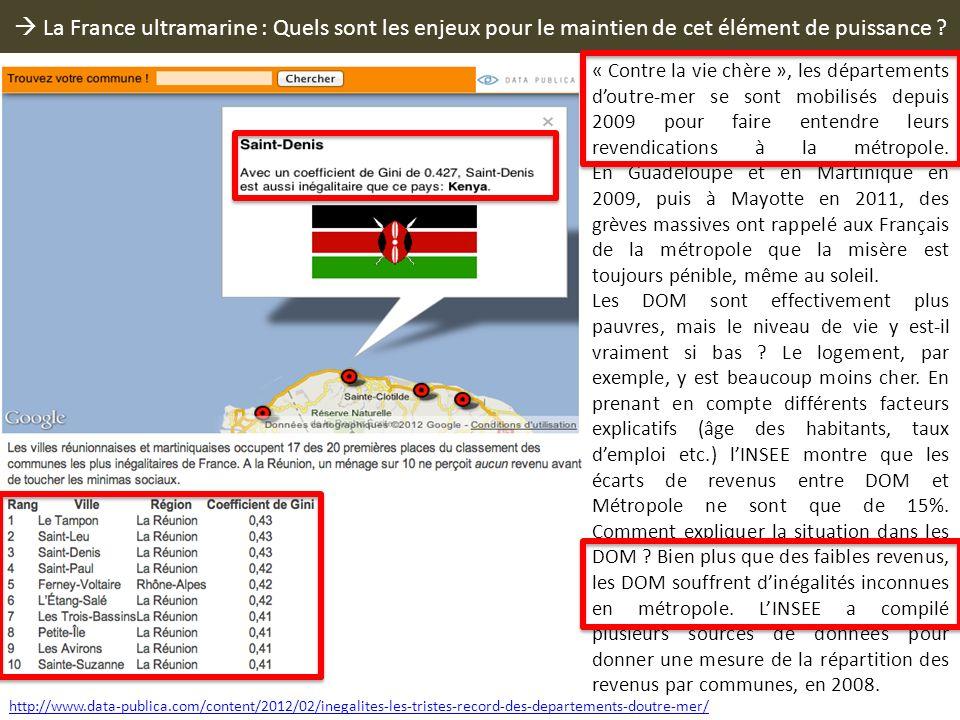 La France ultramarine : Quels sont les enjeux pour le maintien de cet élément de puissance ? « Contre la vie chère », les départements doutre-mer se s