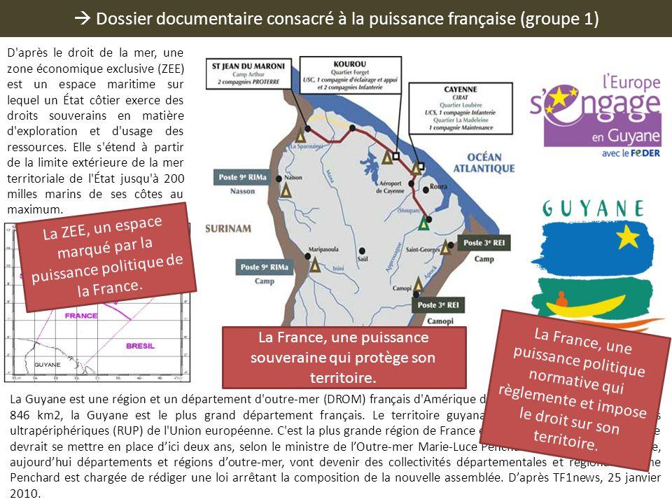 Dossier documentaire consacré à la puissance française (groupe 1) D'après le droit de la mer, une zone économique exclusive (ZEE) est un espace mariti