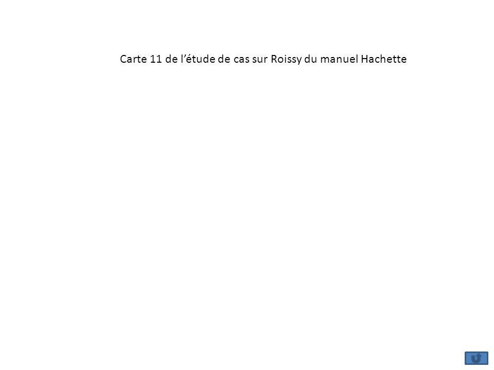 Carte 11 de létude de cas sur Roissy du manuel Hachette