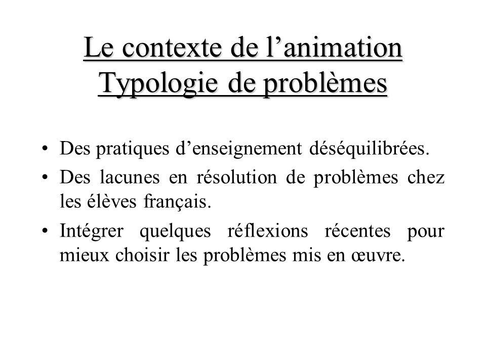 Des pratiques denseignement déséquilibrées. Des lacunes en résolution de problèmes chez les élèves français. Intégrer quelques réflexions récentes pou