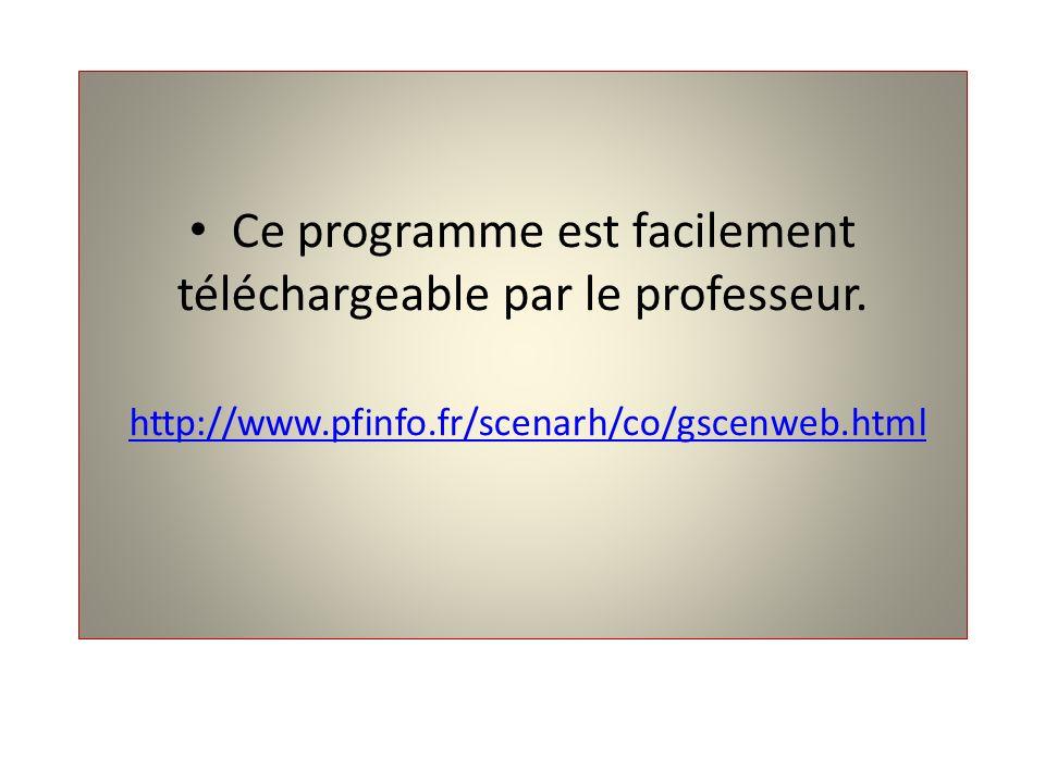 Ce programme est facilement téléchargeable par le professeur. http://www.pfinfo.fr/scenarh/co/gscenweb.html http://www.pfinfo.fr/scenarh/co/gscenweb.h