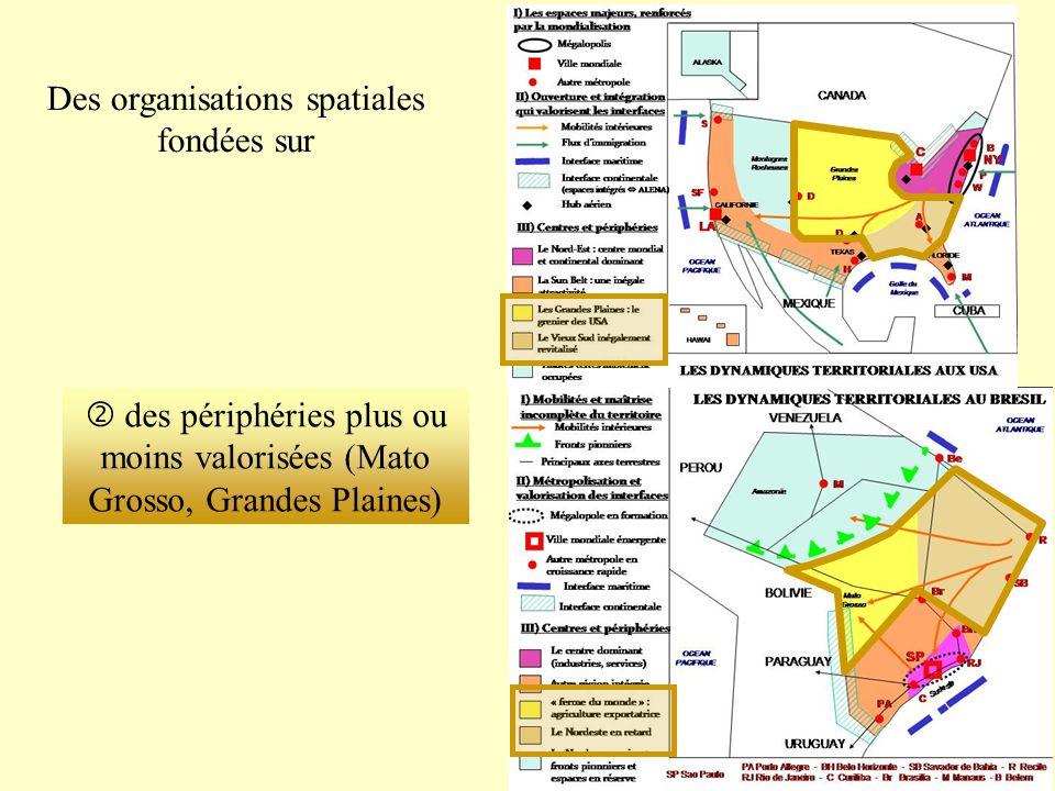 Des organisations spatiales fondées sur des périphéries plus ou moins valorisées (Mato Grosso, Grandes Plaines)