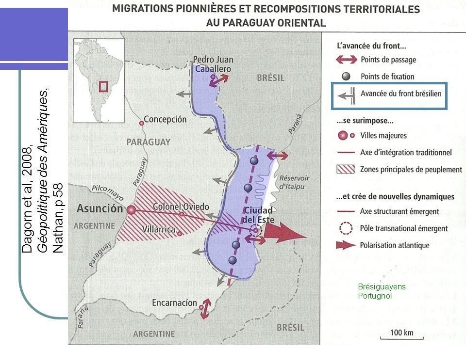 Dagorn et al, 2008, Géopolitique des Amériques, Nathan,p 58 Brésiguayens Portugnol