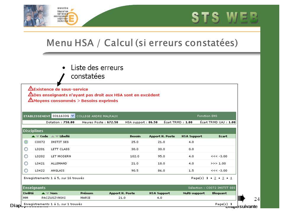 Diapo précédente Diapo suivante 24 Menu HSA / Calcul (si erreurs constatées) Liste des erreurs constatées