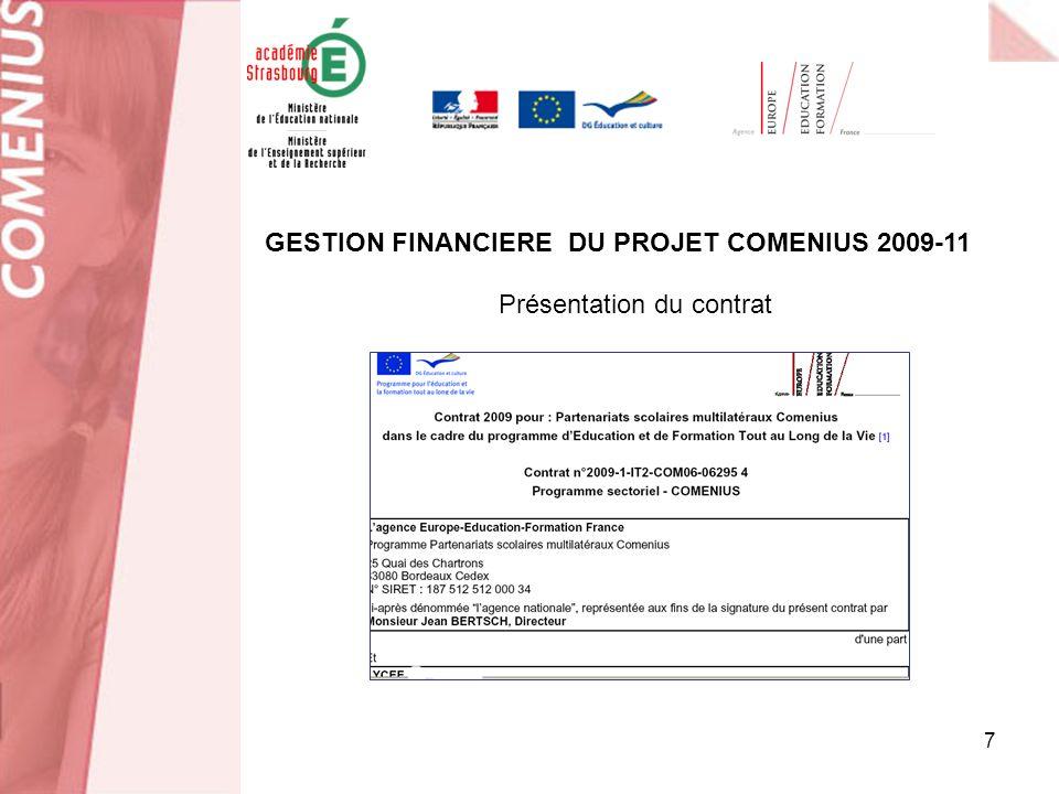 7 Présentation du contrat GESTION FINANCIERE DU PROJET COMENIUS 2009-11