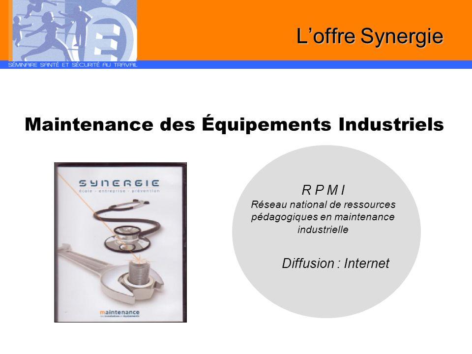 Maintenance des Équipements Industriels R P M I Réseau national de ressources pédagogiques en maintenance industrielle Diffusion : Internet Loffre Syn