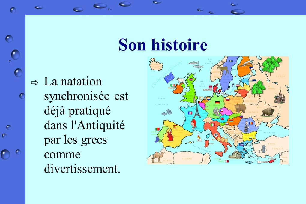 Son histoire La natation synchronisée est déjà pratiqué dans l'Antiquité par les grecs comme divertissement.