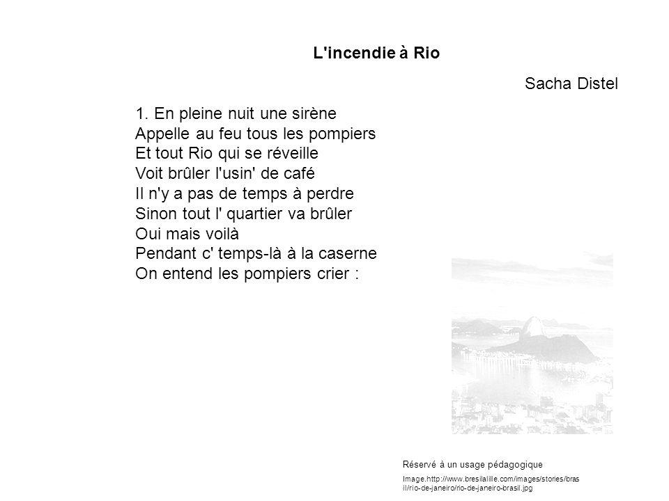 L incendie à Rio Sacha Distel 1.