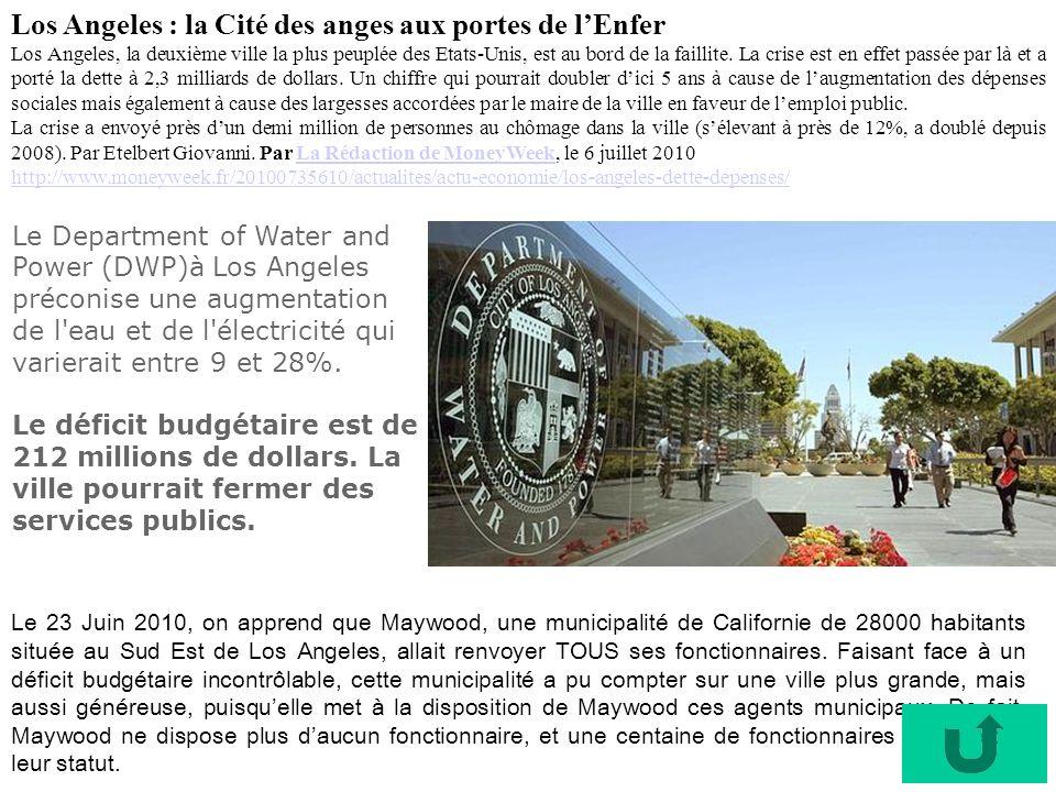 Le 23 Juin 2010, on apprend que Maywood, une municipalité de Californie de 28000 habitants située au Sud Est de Los Angeles, allait renvoyer TOUS ses