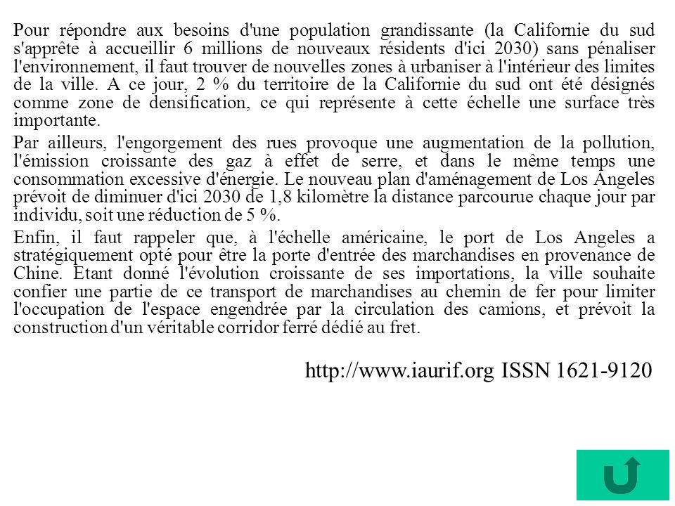 Pour répondre aux besoins d'une population grandissante (la Californie du sud s'apprête à accueillir 6 millions de nouveaux résidents d'ici 2030) sans