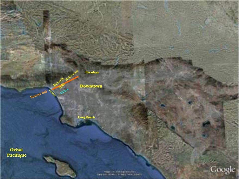 Downtown Hollywood Venice Beverly hills Sunset bld UCLA Pasadena Long Beach Océan Pacifique