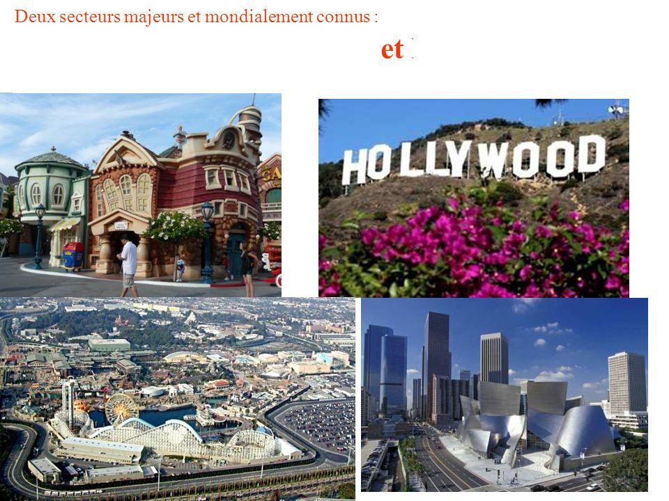 Deux secteurs majeurs et mondialement connus : le secteur du divertissement (cinéma, TV) et le tourisme Le tourisme emploie plus de 468.000 personnes