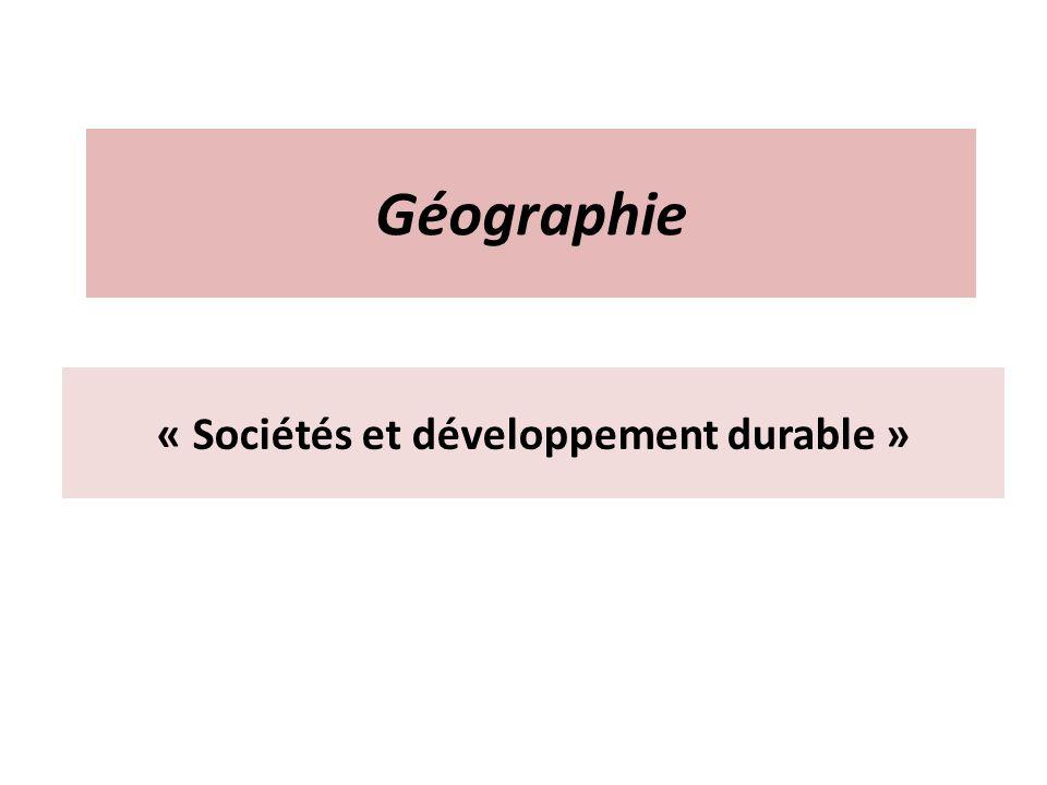 Géographie « Sociétés et développement durable »