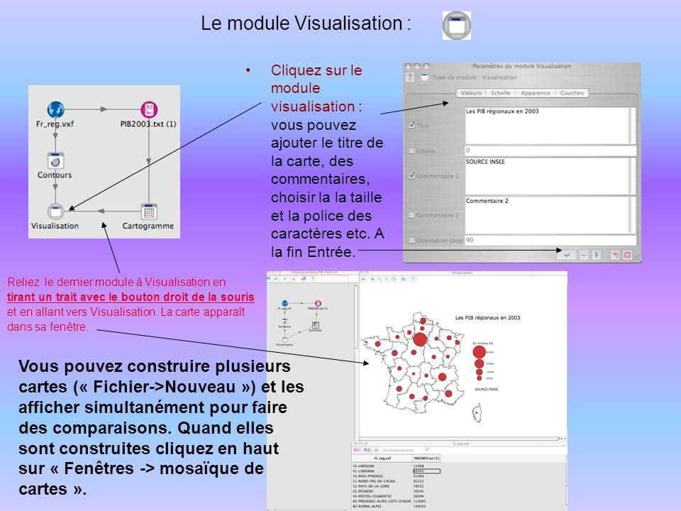 Le module Visualisation : Cliquez sur le module visualisation : vous pouvez ajouter le titre de la carte, des commentaires, choisir la la taille et la police des caractères etc.