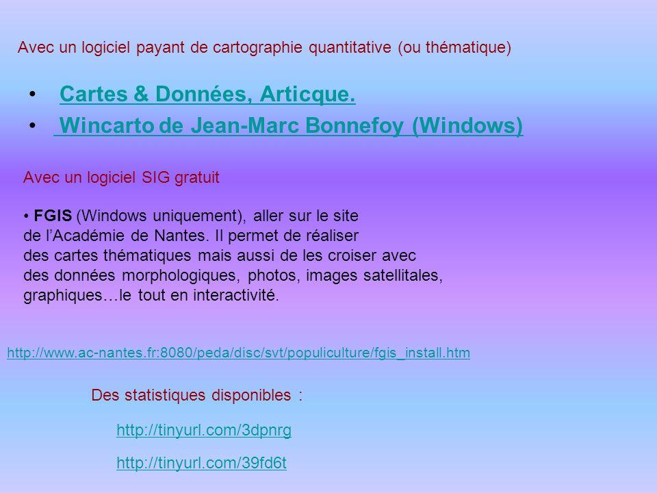 Avec un logiciel payant de cartographie quantitative (ou thématique) Cartes & Données, Articque. Wincarto de Jean-Marc Bonnefoy (Windows) Avec un logi