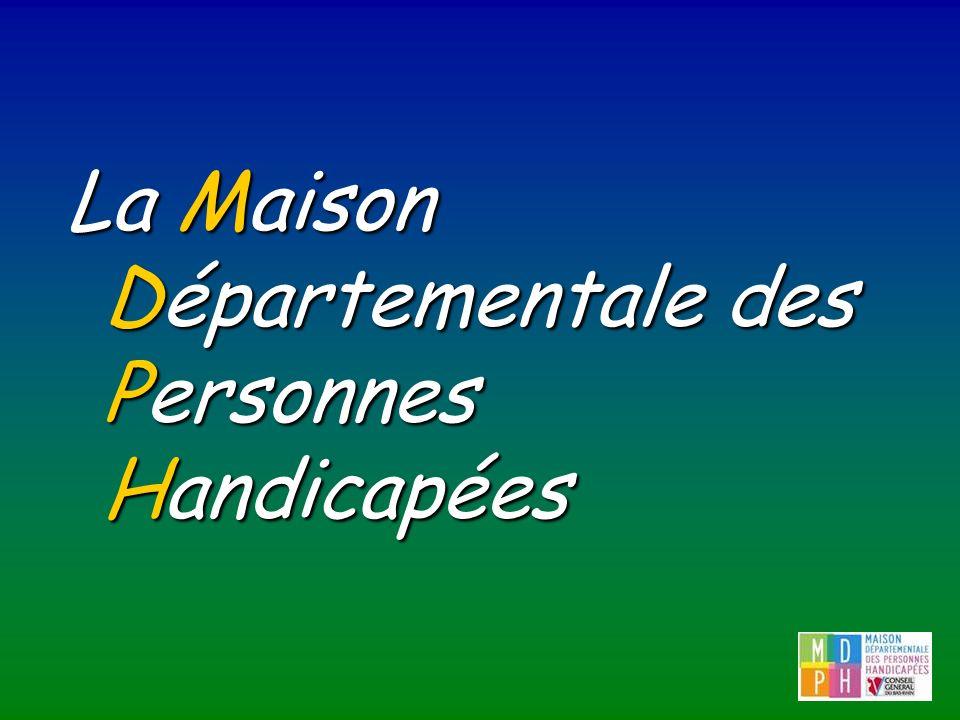 La Maison Départementale des Personnes Handicapées