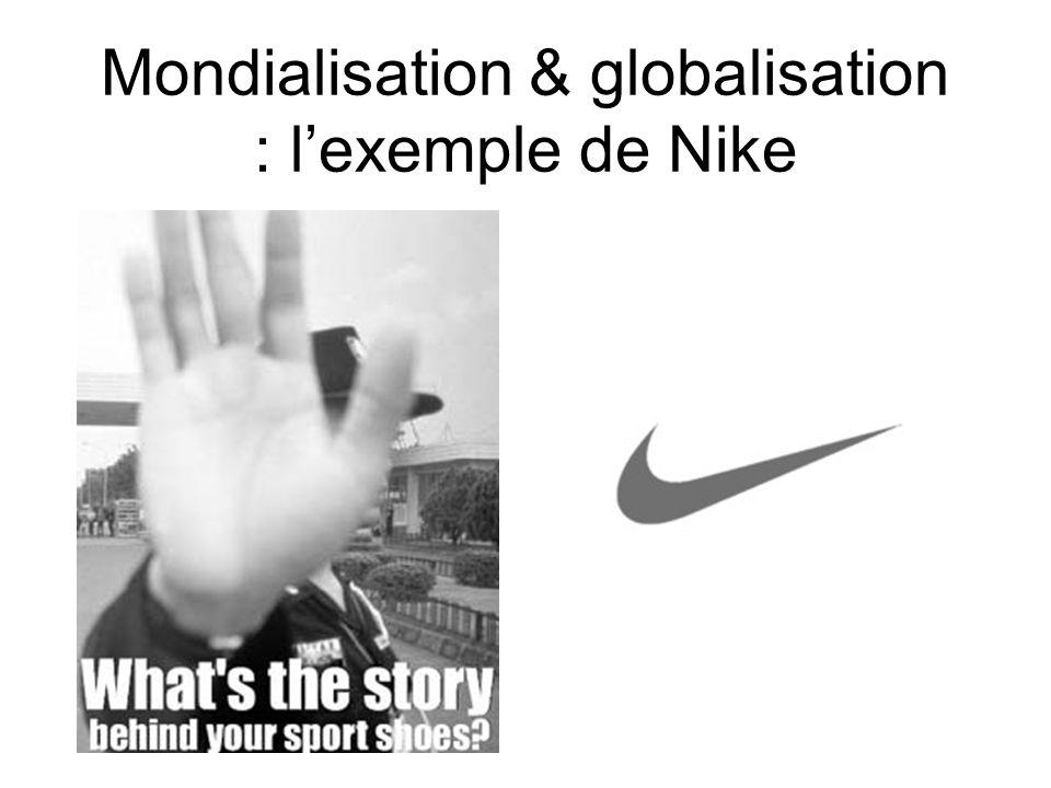 Mondialisation & globalisation : lexemple de Nike