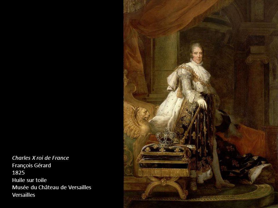 Charles X roi de France François Gérard 1825 Huile sur toile Musée du Château de Versailles Versailles